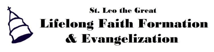 Lifelong Faith Formation & Evangelization